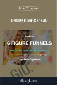 6 Figure Funnels Normal – Jane Copeland