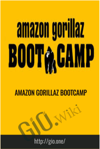 AMAZON  GORILLAZ BOOTCAMP
