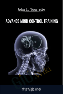 Advance Mind Control Training – John La Tourrette