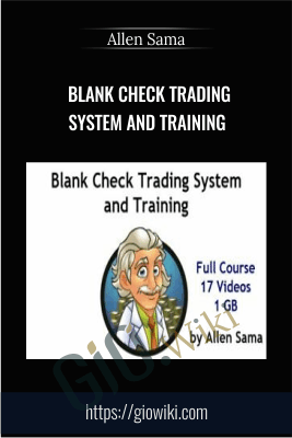 Blank Check Trading System and Training - Allen Sama