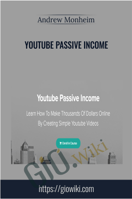 Youtube Passive Income - Andrew Monheim