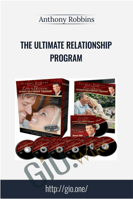 The Ultimate Relationship Program – Anthony Robbins
