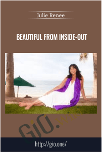Beautiful from Inside-Out – Julie Renee