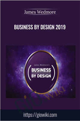 Business by Design 2019 – James Wedmore