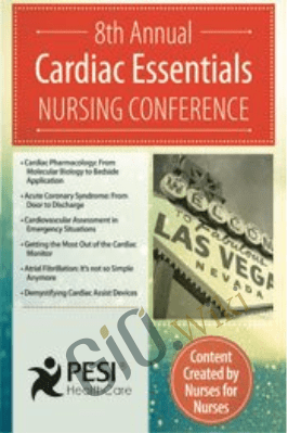 Cardiac Essentials Nursing Conference: Getting the Most Out of the Cardiac Monitor - Cynthia L. Webner
