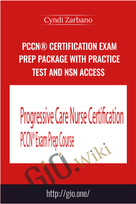 PCCN® Certification Exam Prep Package with Practice Test and NSN Access - Cyndi Zarbano