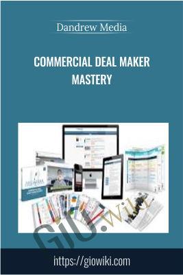 Commercial Deal Maker Mastery - Dandrew Media (Sal Buscemi)