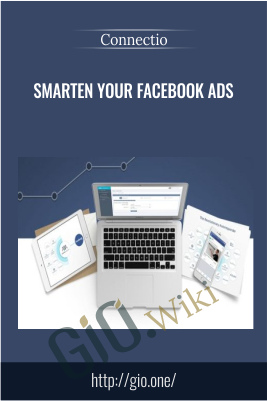 Smarten your Facebook Ads - Connectio