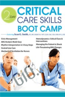 2-Day: Critical Care Skills Boot Camp - Sean G. Smith