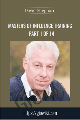 Masters Of Influence Training - Part 1 of 14 - David Shephard