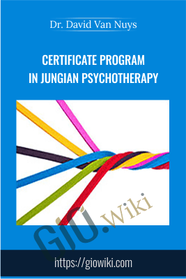 Certificate Program in Jungian Psychotherapy - Dr. David Van Nuys