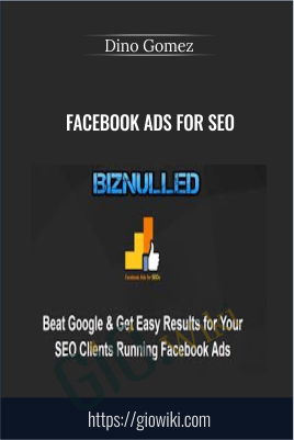 Facebook Ads for SEO – Dino Gomez
