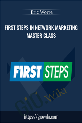 First Steps in Network Marketing Master Class – Eric Worre