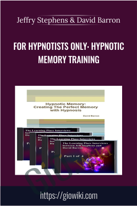 For Hypnotists Only: Hypnotic Memory Training - Jeffry Stephens & David Barron