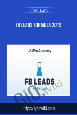 FB Leads Formula 2019 - Fred Lam