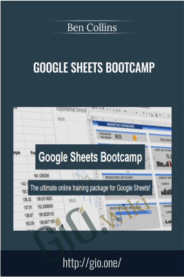 Google Sheets Bootcamp - Ben Collins