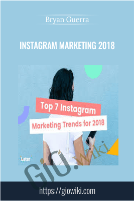Instagram Marketing 2018 - Bryan Guerra