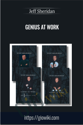 Genius at Work - Jeff Sheridan