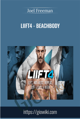 LIIFT4 - Beachbody - Joel Freeman