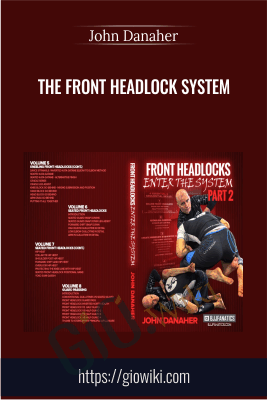 The Front Headlock System - John Danaher