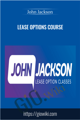 Lease Options Course - John Jackson
