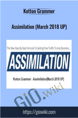 Assimilation (March 2018 UP) - Kotton Grammer