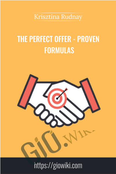 The Perfect Offer - Proven Formulas - Krisztina Rudnay
