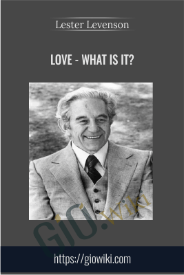 Love - What is it? - Lester Levenson