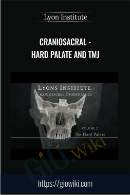 CranioSacral - Hard Palate and TMJ - Lyon Institute