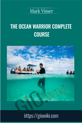 The Ocean Warrior Complete Course - Mark Visser