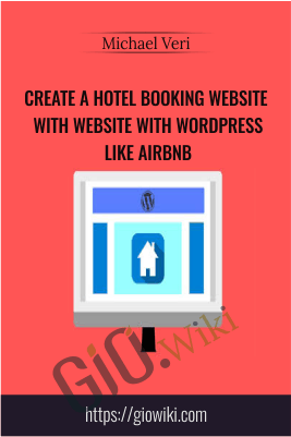Create a Hotel Booking Website with Website with Wordpress like Airbnb - Michael Veri