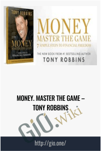 Money. Master the Game – Tony Robbins