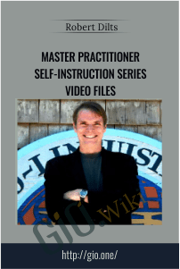 NLPU – Master Practitioner Self-Instruction Series Video Files – Robert Dilts