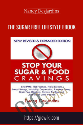 The Sugar Free Lifestyle Ebook - Nancy Desjardins