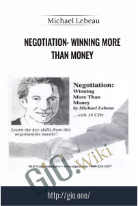 Negotiation: winning more than money – Michael Lebeau