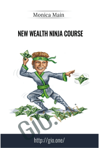 New Wealth Ninja Course - Monica Main