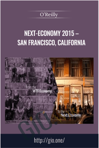 Next-Economy 2015 – San Francisco, California – O'Reilly