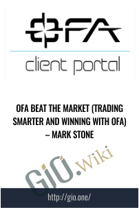 OFA Beat the Market ( Trading Smarter and Winning With OFA ) – Mark Stone