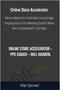 Online Store Accelerator – PPC Coach – Will Haimerl