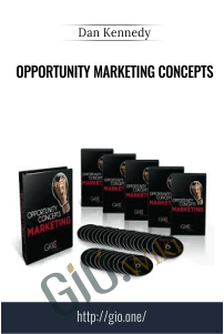 Opportunity Marketing Concepts – Dan Kennedy