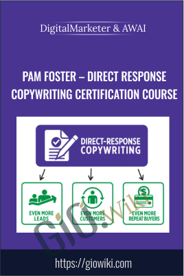 Pam Foster – Direct Response Copywriting Certification Course - DigitalMarketer & AWAI