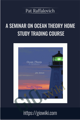 A Seminar On Ocean Theory Home Study Trading Course - Pat Raffalovich