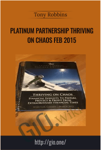 Platinum Partnership Thriving on Chaos Feb 2015 – Tony Robbins