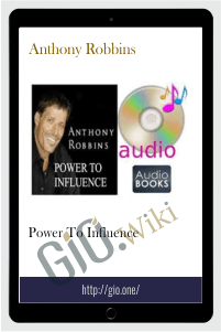 Power To Influence – Anthony Robbins