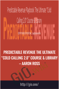 "Predictable Revenue The Ultimate ""Cold Calling 2.0″ Course & Library – Aaron Ross"