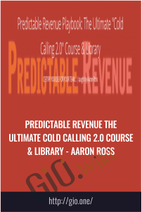 Predictable Revenue The Ultimate Cold Calling 2.0 Course & Library - Aaron Ross