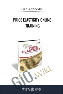 Price Elasticity Online Training – Dan Kennedy