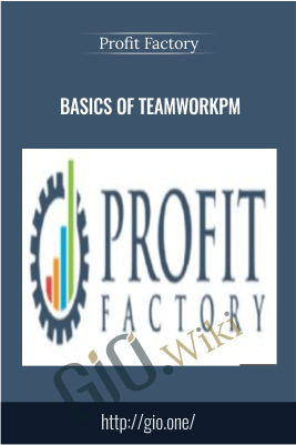 Basics of TeamworkPM – Profit Factory