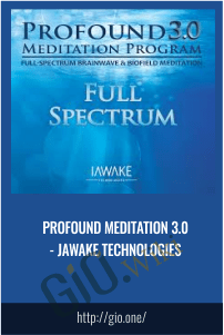 Profound Meditation 3.0 - ¡awake Technologies