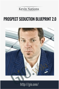Prospect Seduction Blueprint 2.0 – Kevin Nations